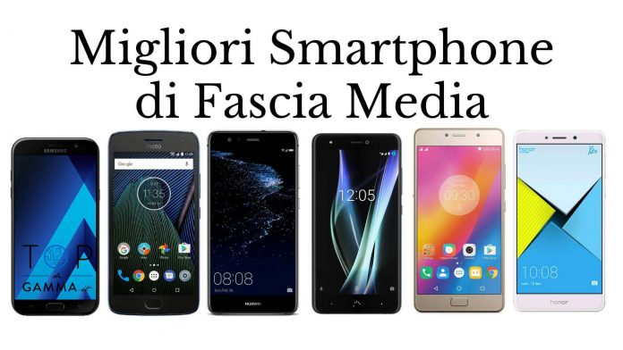 Migliori Smartphone di Fascia Media - Lenovo P2 vs Honor 6x vs Moto G5 Plus vs Huawei P10 Lite vs Galaxy A5 vs BQ Aquaris X