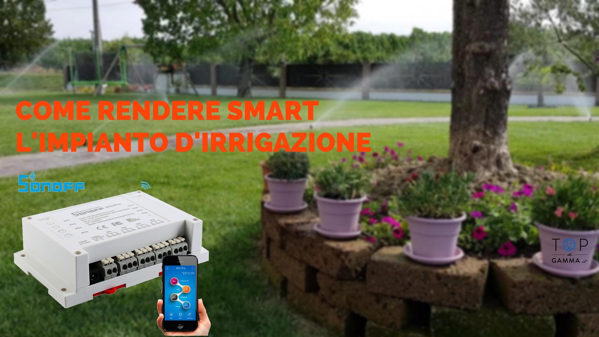Impianto di irrigazione smart per la casa domotica con for Irrigatori fuori terra