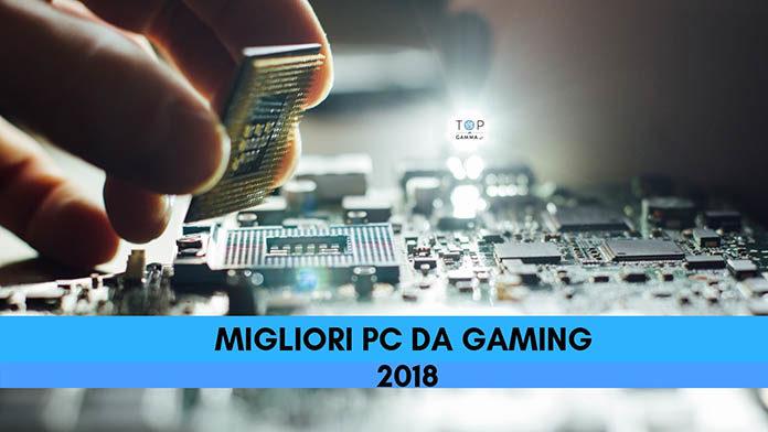 Migliori PC Gaming 2018 / 2019